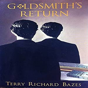 Goldsmith's Return | [Terry Richard Bazes]