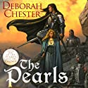 The Pearls Audiobook by Deborah Chester Narrated by A. Savalas
