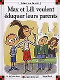 """Afficher """"Max et Lili n° 93<br /> Max et Lili veulent éduquer leurs parents"""""""