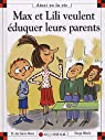 Max et Lili éduquent leurs parents par Dominique de Saint Mars