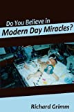 img - for Do You Believe in Modern Day Miracles book / textbook / text book