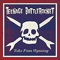 Teenage Bottlerocket - Ta....<br>$893.00
