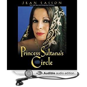 Amazon.com: Princess Sultana's Circle: Princess Trilogy, Book 3