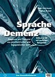 Sprache und Demenz: Diagnose und Therapie aus psychiatrischer und logopädischer Sicht - Hans Gutzmann, Thomas Brauer