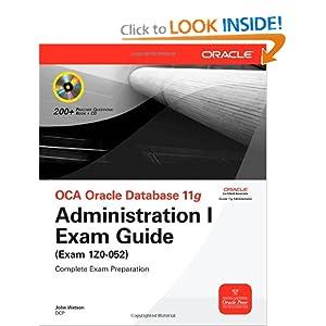 OCA Oracle Database 11g Administration I Exam Guide (Exam 1Z0-052) e-book