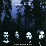 Light Shines Black By Left Hand Solution (2001-05-15)
