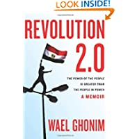 Revolution 2.0: The Power of the People Is Greater Than the People in Power: A Memoir