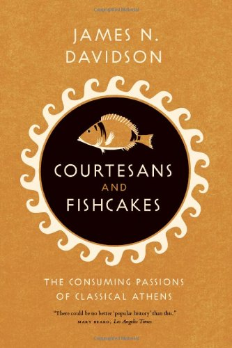 Courtesans and Fishcakes: The Consuming Passions of...