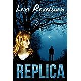 Replicaby Lexi Revellian