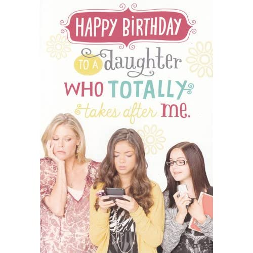 "Greeting Card Birthday Modern Family ""Happy Birthday to a Daughter Who"