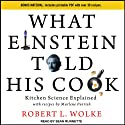 What Einstein Told His Cook: Kitchen Science Explained