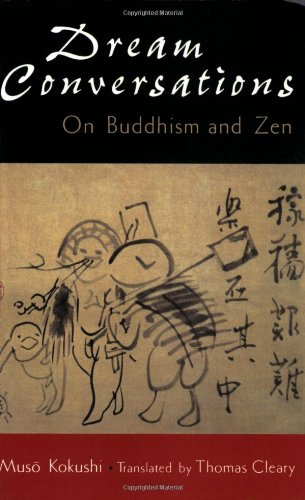 Dream conversations: On Buddhism and Zen: Muso Kokushi: 9781570622069: Amazon.com: Books