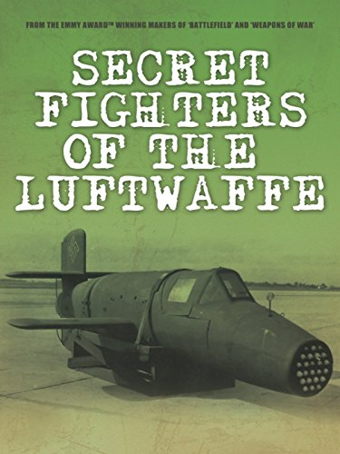 Secret Fighters of the Luftwaffe