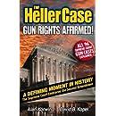 The Heller Case: Gun Rights Affirmed