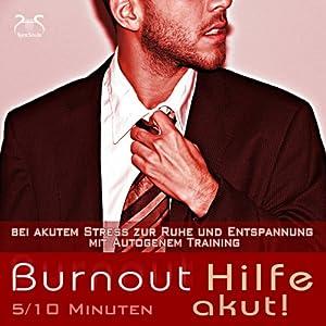 Burnout Hilfe akut Hörbuch