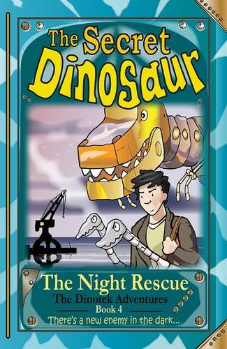 Secret Dinosaur: 4 (The Dinotek Adventures)