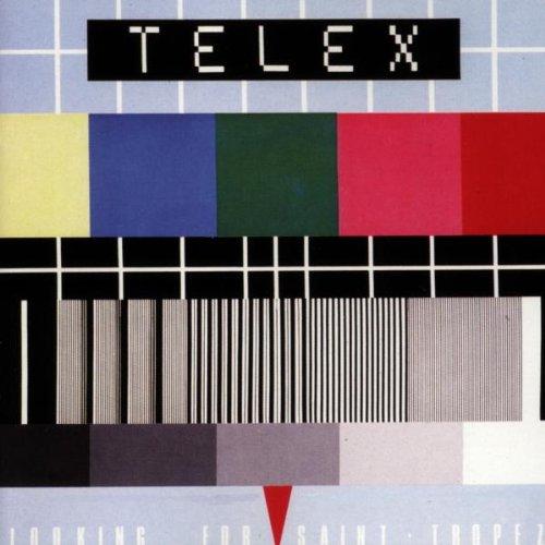 TELEX Looking For Saint Tropez