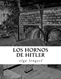 img - for Los Hornos de Hitler (Spanish Edition) book / textbook / text book