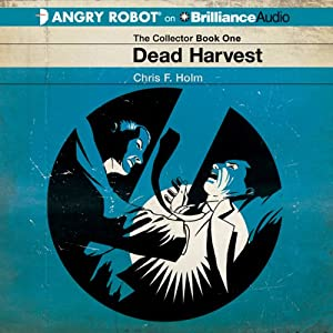 Dead Harvest | [Chris F. Holm]