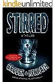 "Stirred (Jacqueline ""Jack"" Daniels/Luther Kite Thriller) (Jacqueline ""Jack"" Daniels Mysteries)"