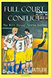 img - for Full Court Conflict (The Will Stover Sports Series) (Volume 5) book / textbook / text book
