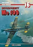 img - for Aircraft Monograph 16 - Messerschmitt Me 109 Pt. 1 (Bf 109) book / textbook / text book