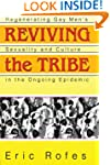Reviving the Tribe: Regenerating Gay...