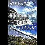 Diplomatic Immunity Part II: Williams Island | Howard Olsen