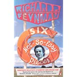 Six Not-so-easy Pieces: Einstein's Relativity, Symmetry, and Space-time (Penguin Press Science)by Richard P Feynman