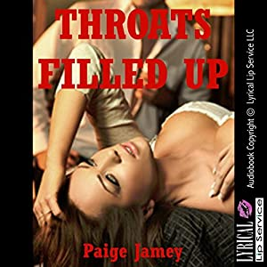 Throats Filled Up Audiobook