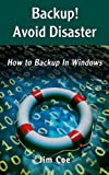 img - for Backup! Avoid Disaster book / textbook / text book