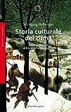 Storia culturale del clima: Dall'Era glaciale al Riscaldamento globale (Bollati Boringhieri Saggi) thumbnail