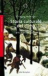 Storia culturale del clima: Dall'Era...