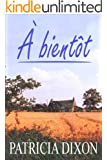 � bient�t (English Edition)