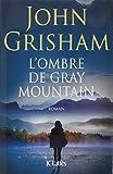 """Afficher """"L' ombre de Gray mountain"""""""
