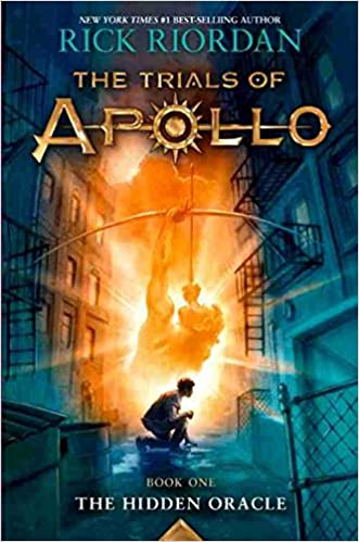 The Trials of Apollo Book One The Hidden Oracle written by Rick Riordan