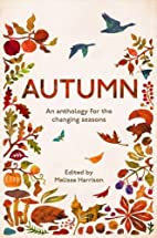 Autumn: An Anthology for the Changing…