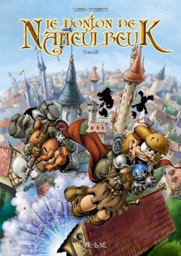 Le Donjon de Naheulbeuk (13) : Le donjon de Naheulbeuk. Tome 13, Quatrième saison, partie 4