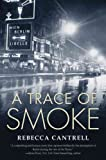 A Trace of Smoke: A Hannah Vogel Novel