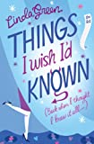Linda Green Things I Wish I'd Known