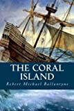 img - for The Coral Island book / textbook / text book