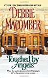 Touched by Angels (0061083445) by Debbie Macomber