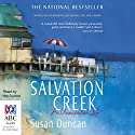 The House at Salvation Creek: An Unexpected Life Audiobook by Susan Duncan Narrated by Susan Duncan
