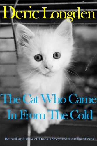 Deric Longden - The Cat Who Came In From The Cold