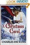 A Christmas Carol (Illustrated Editio...