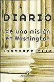 img - for Diario De Una Mision En Washington book / textbook / text book