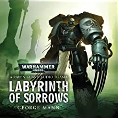 Labyrinth of Sorrows (Warhammer 40k) - George Mann