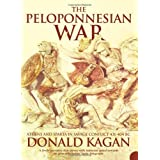 The Peloponnesian War: Athens and Sparta in Savage Conflict 431-404 BCby Donald Kagan