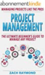 Project Management: The Ultimate Begi...