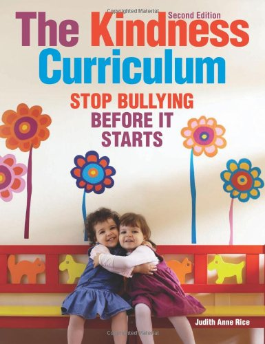 The Kindness Curriculum: Stop Bullying Before It Starts PDF